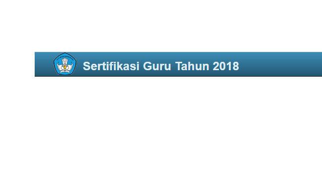 Sertifikasi Guru Dalam Jabatan 2018