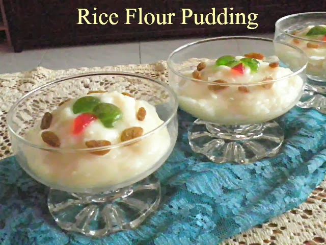 Rice Flour Pudding Recipe @ http://treatntrick.blogspot.com
