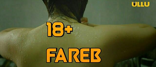 18+ Fareb ULLU Originals 2019