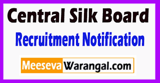 Central Silk Board CSB Recruitment Notification 2017 Last Date 23-06-2017