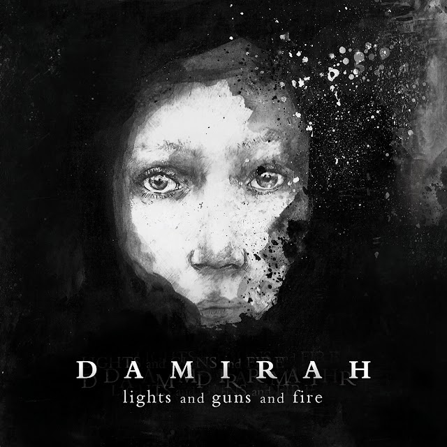 [Suggestion] Damirah - Lights and Guns and Fire