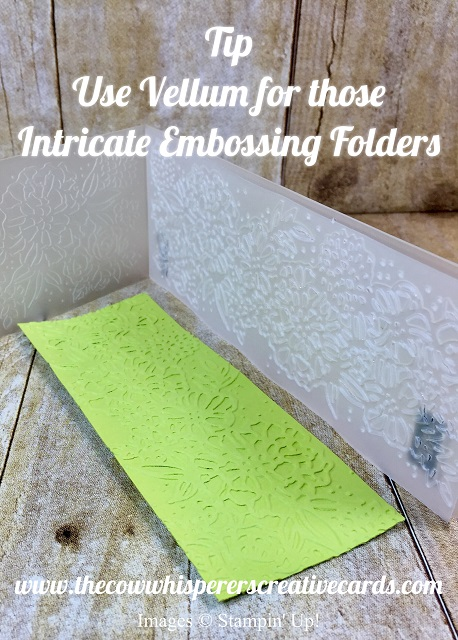 Tip, Embossing Folders, Vellum Card Stock Stops Cracking