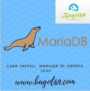 Cara  Install  MariaDB di  Ubuntu 16.04