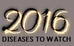Top 5 diseases to watch out for in 2016