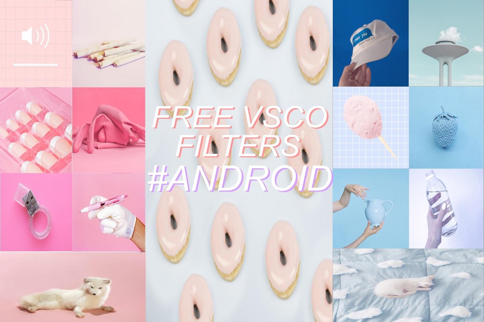 FREE VSCO FILTERS FOR ANDROID | Fsyazana