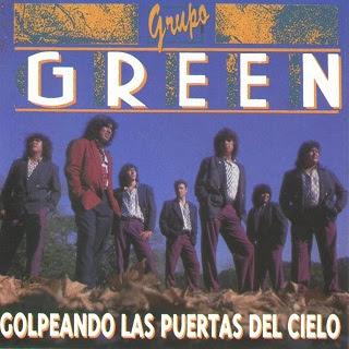 grupo green golpeando las puertas del cielo