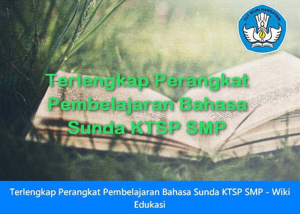 Terlengkap Perangkat Pembelajaran Bahasa Sunda KTSP SMP - Wiki Edukasi
