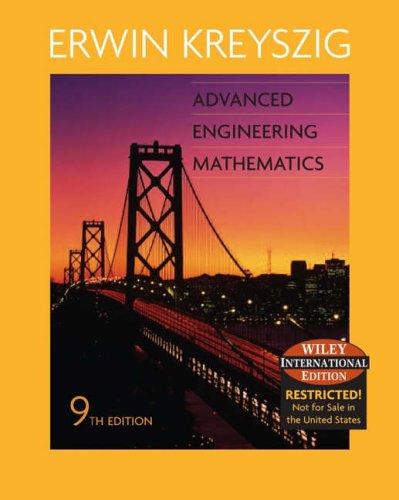 Advance Engineering Mathematics by Erwin Kreyszig
