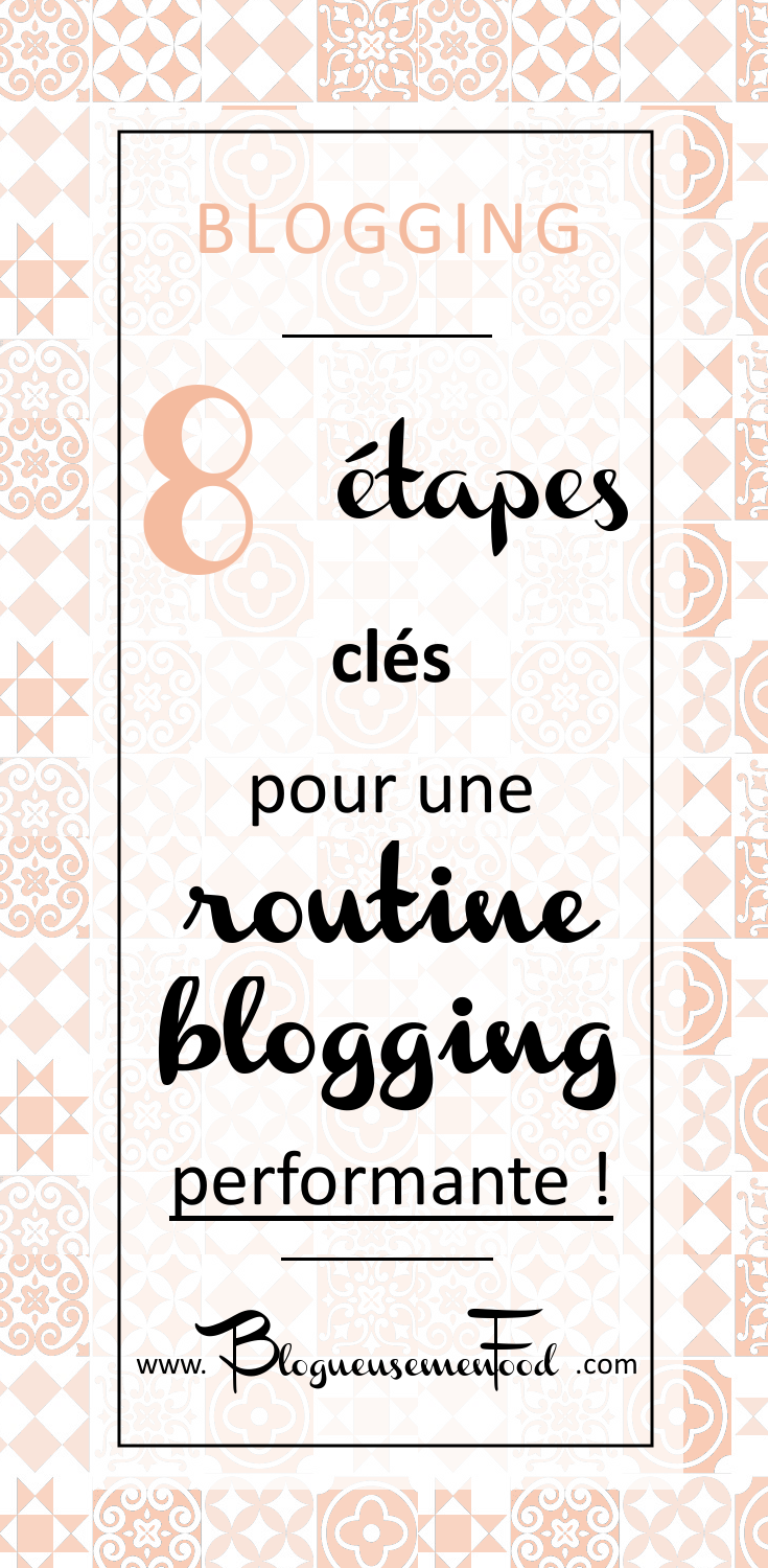 ma routine blogging