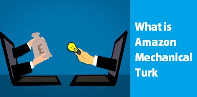 What is Amazon Mechanical Turk