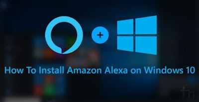 Come installare Amazon Alexa su PC Windows 10