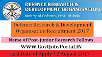 Defence Research and Development Organisation Recruitment 2017– Junior Research Fellows