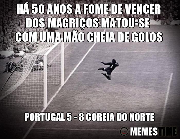 Memes Time Portugal 5 Coreia do Norte 3 – Há 50 anos a Fome de Vencer dos Magriços matou-se com uma mão cheia de golos