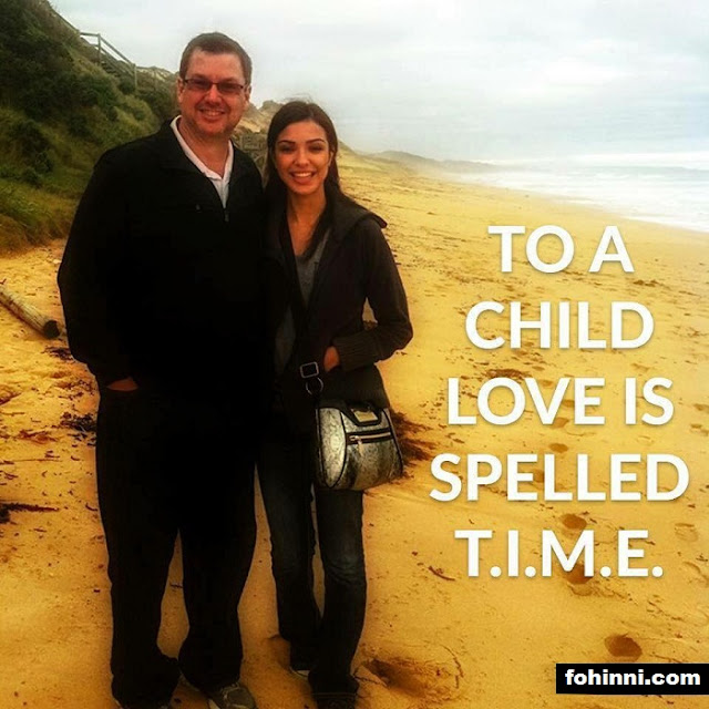 TO A CHILD LOVE IS SPELLED TIME...