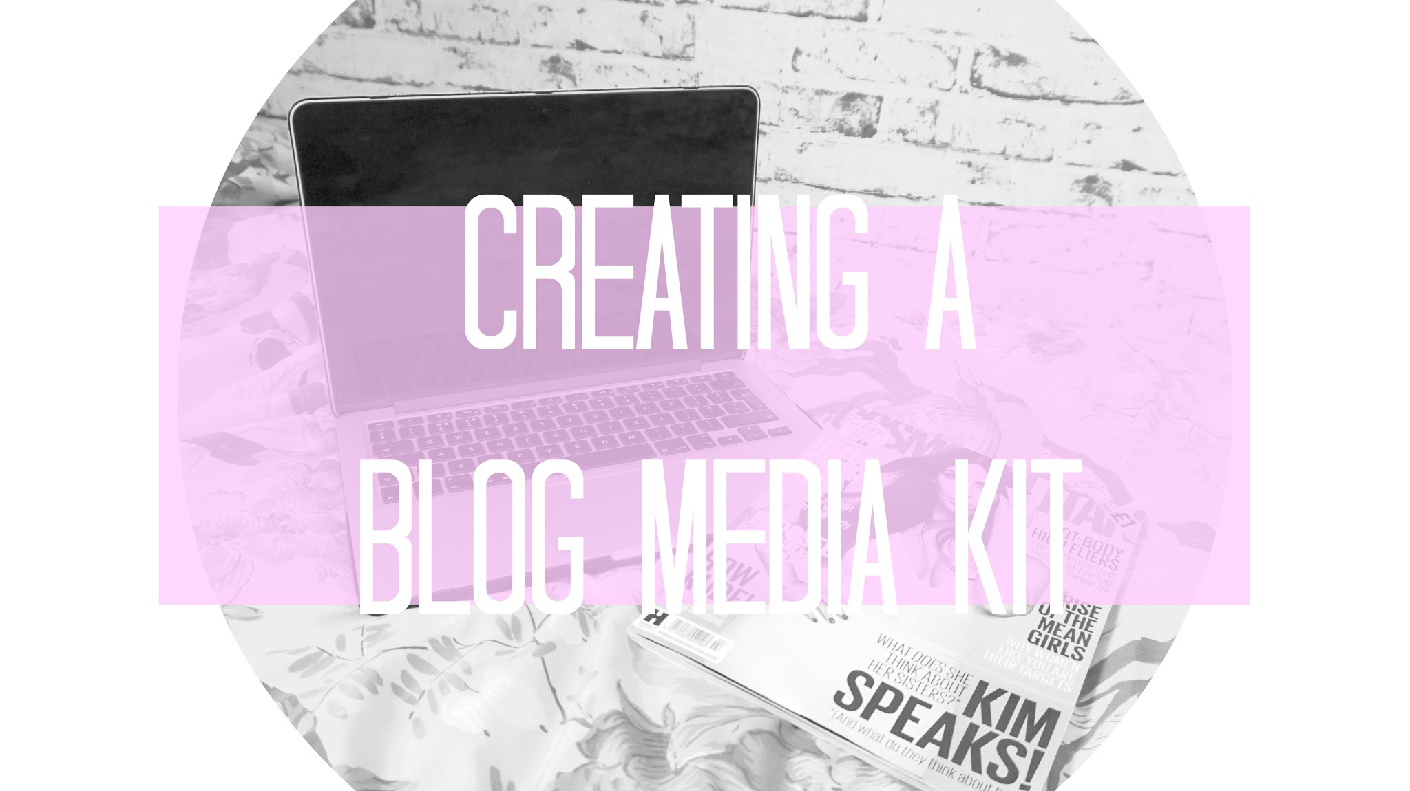 Read my tips on creating a Blog Media Kit
