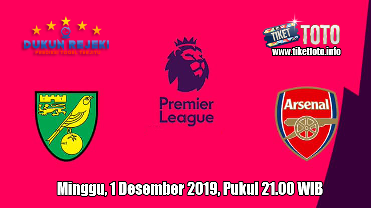 Prediksi Norwich City VS Arsenal 1 Desember 2019