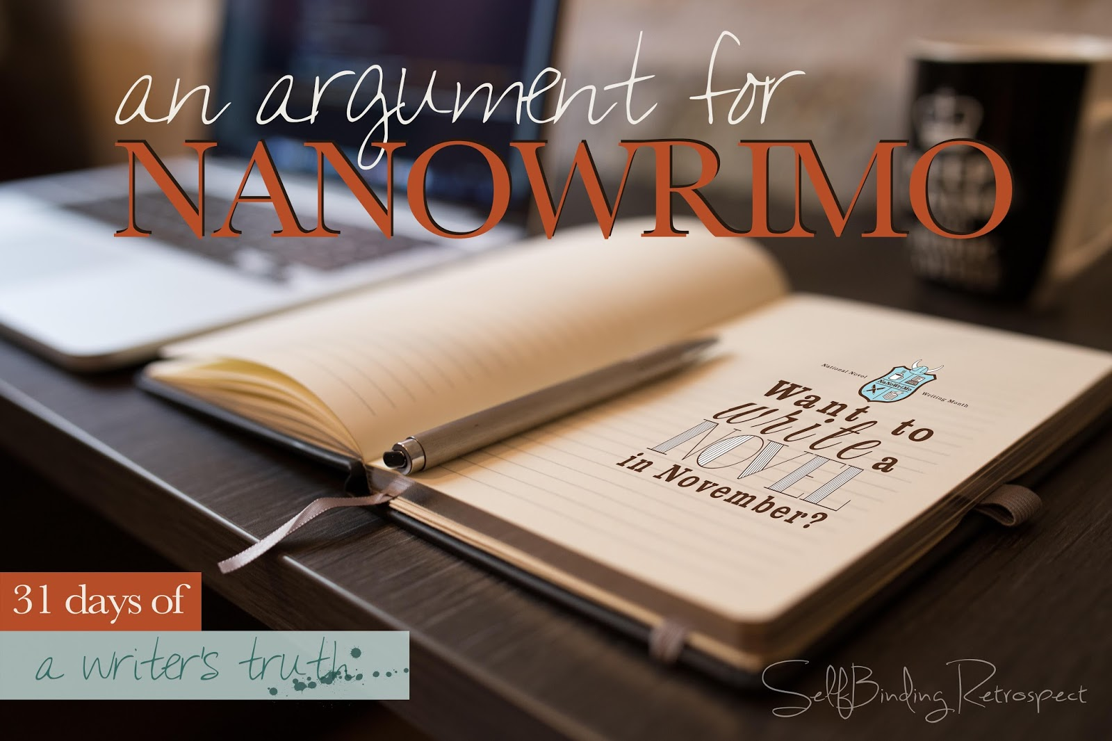 an argument for nanowrimo #write31days