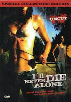 I'll Never Die Alone (Extended Sleaze Edition)