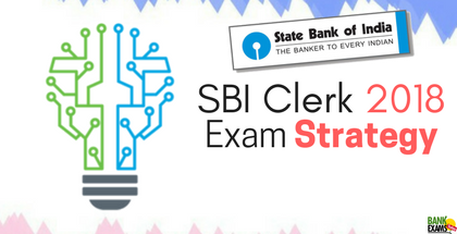 Exam-Strategy for SBI Clerk 2018