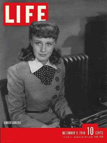 9 December 1940 worldwartwo.filminspector.com Ginger Rogers Life Magazine
