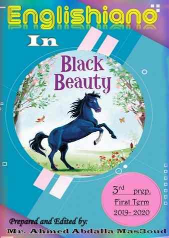 مذكرة قصة Black Beauty للصف الثالث الإعدادي ترم أول 2020 مستر أحمد عبد الله مسعود