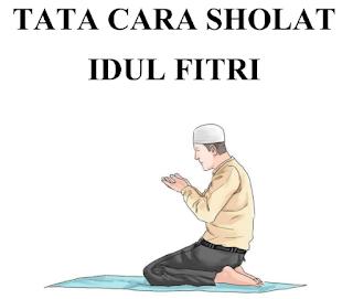 Download Tata Cara Panduan Sholat Idul Fitri Lebaran