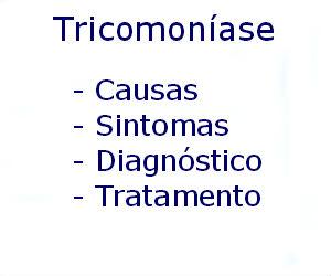 Tricomoníase causas sintomas diagnóstico tratamento prevenção riscos complicações