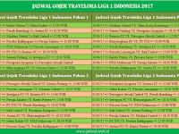 Jadwal Gojek Traveloka Liga 1 Indonesia 2017 Pekan Ke- 2 3 4