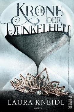 Bücherblog. Rezension. Buchcover. Die Krone der Dunkelheit (Band 1) von Laura Kneidl. Fantasy.