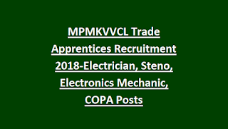 MPMKVVCL Trade Apprentices Recruitment 2018-Electrician, Steno, Electronics Mechanic, COPA Posts