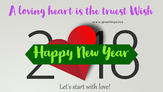 A loving heart is truest wish 2018 Happy New year