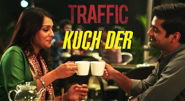 Kuch Der - Traffic (2016)