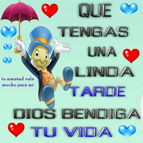 Linda Tarde Dios Bendiga tu Vida