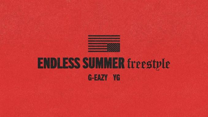 DOWNLOAD MP3; G-Eazy – Endless Summer Freestyle Ft YG