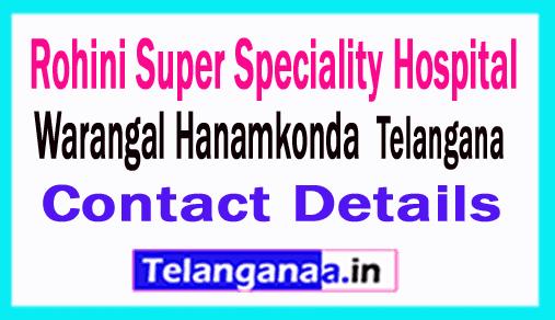 Rohini Super Speciality Hanamkonda Hospitals in Telangana