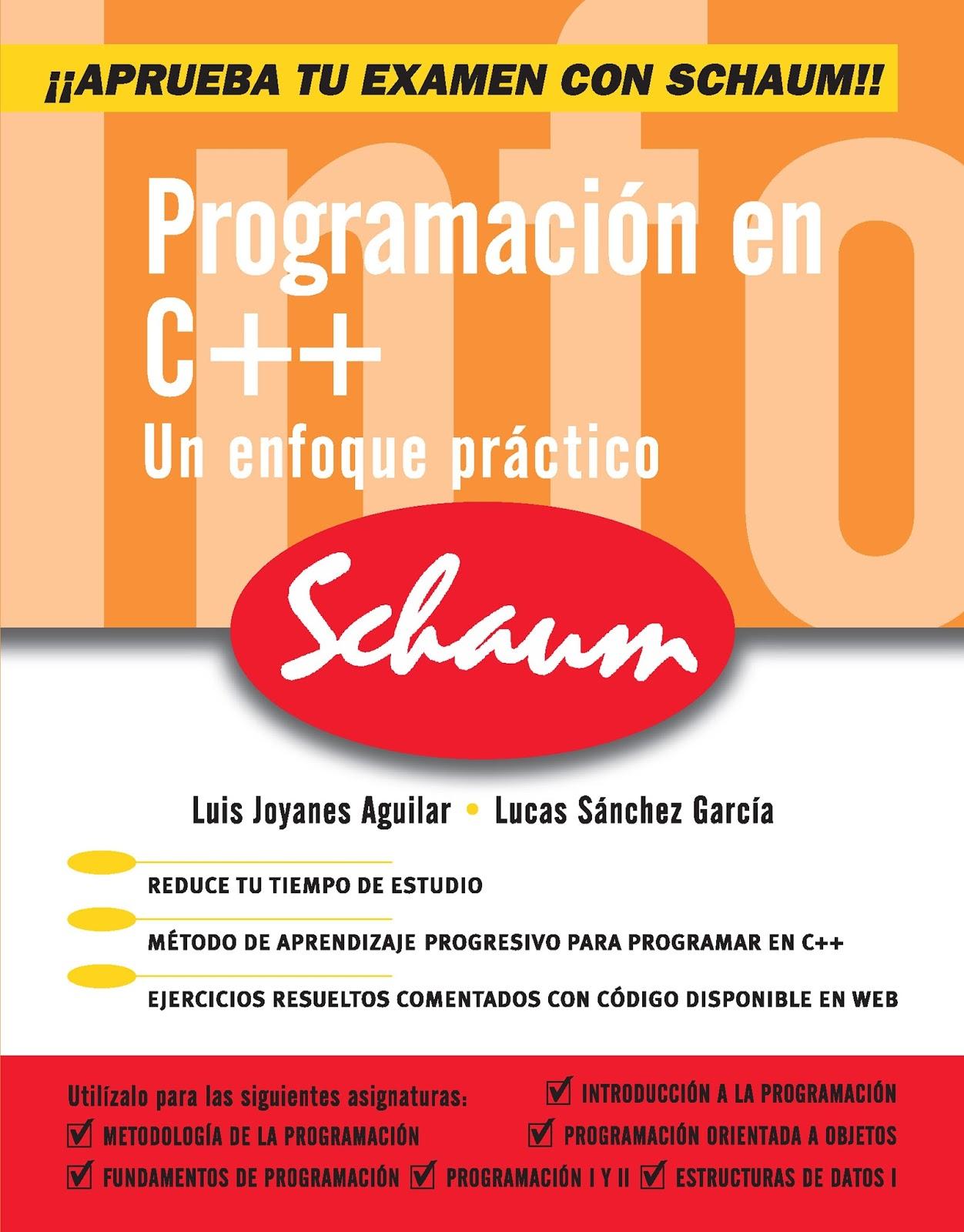 Programación en C++: Un enfoque práctico – Luis Joyanes Aguilar