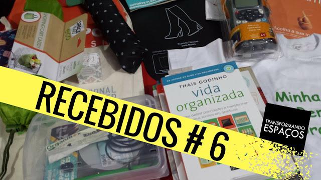 Recebidos 6 | Blog e Canal Transformando Espaços
