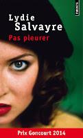 Pas pleurer, Lydie Salvayre, FLE, le FLE en un 'clic'