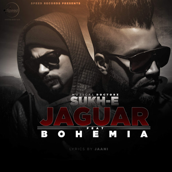 Muzical Doctorz Sukh-E & Bohemia - Jaguar (feat. Bohemia) - Single Cover