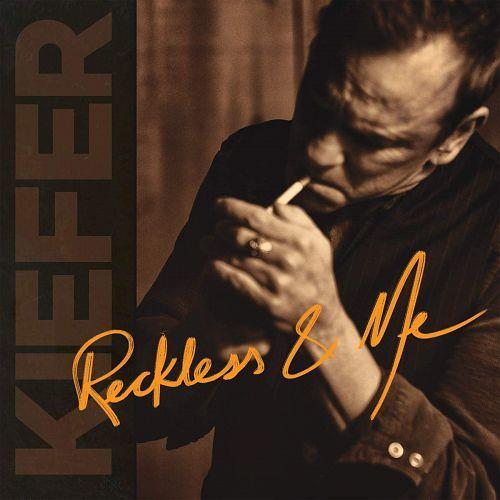 Kiefer Sutherland – Reckless & Me