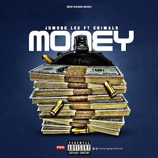 [Music] Jumong Lee ft Edimalo - Money
