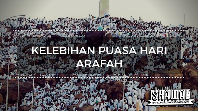 Kelebihan Puasa Hari Arafah