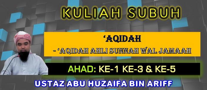 KULIAH SUBUH - 'AQIDAH