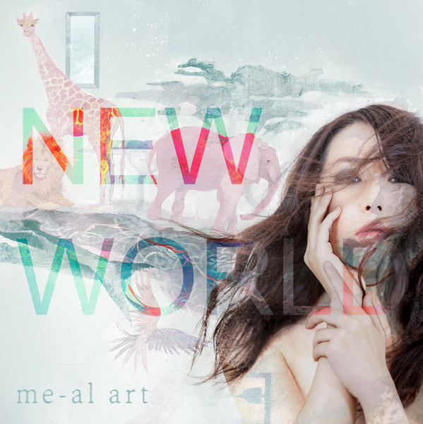 [Album] me-al art – NEW WORLD (2015.09.09/MP3/RAR)