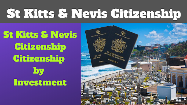 St Kitts & Nevis Citizenship,Citizenship by Investment | Obtain a Second Passport