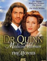 Dr. Quinn Medicine Woman: The Movie | Bmovies