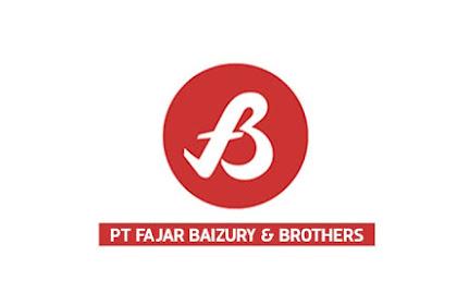Lowongan Kerja PT Fajar Baizury & Brothers