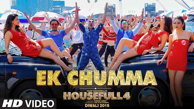 Ek Chumma Lyrics - Housefull 4 | Sohail Sen, Altamash Faridi, Jyotica Tangri