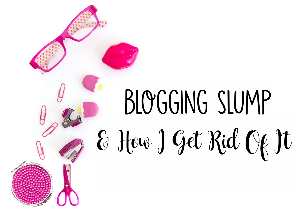 Blogging Slump and How I Get Rid Of It | Lenne Zulkiflly