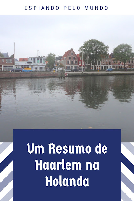 Haarlem em Poucas Palavras